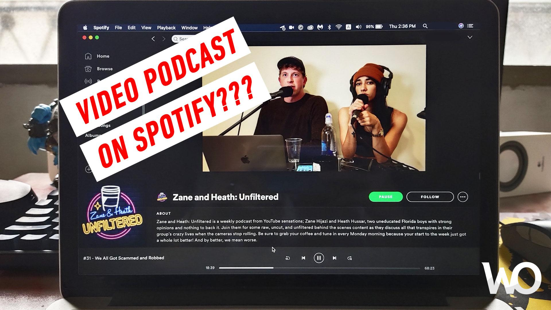 Spotify Video Podcast