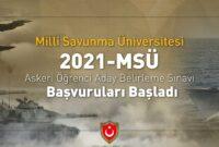 2021-MSÜ ASKERİ ÖĞRENCİ ADAY BELİRLEME SINAVI BAŞVURULARI BAŞLADI!