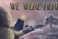 ARKADAŞLA OYNANABİLECEK ÜCRETSİZ BİR PUZZLE OYUNU : WE WERE HERE